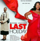 LAST HOLIDAY - 2006, hrají: Gérard Depardieu, Giancarlo Esposito, Timothy Hutton, Queen Latifah, LL Cool J, Jan Unger, Lucie Vondráčková, Alicia Witt
